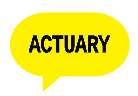 ACTUARY text in yellow speech bubble simple sign with rounded corners.