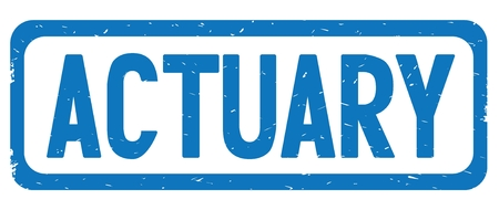 ACTUARY text, on blue border rectangle vintage textured stamp sign with round corners.