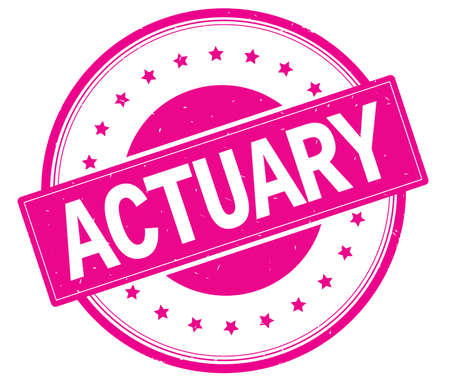ACTUARY text, on round vintage rubber stamp sign with stars, magenta pink color.