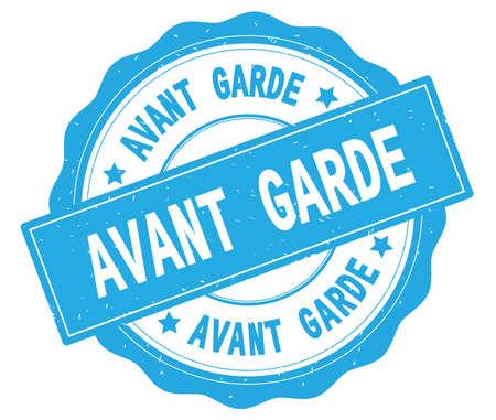 AVANT GARDE text, written on cyan, lacey border, round vintage textured badge stamp.