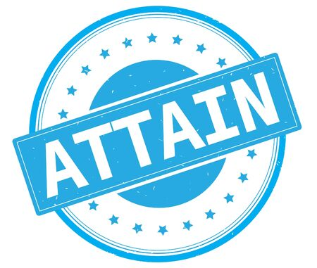 ATTAIN text, on round vintage rubber stamp sign with stars, cyan color. Stock Photo