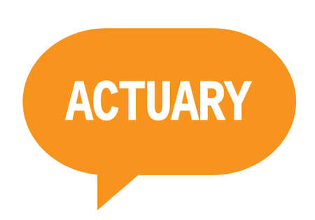 ACTUARY text in orange speech bubble simple sign with rounded corners.