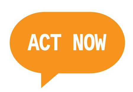 ACT NOW text in orange speech bubble simple sign with rounded corners. Stock Photo
