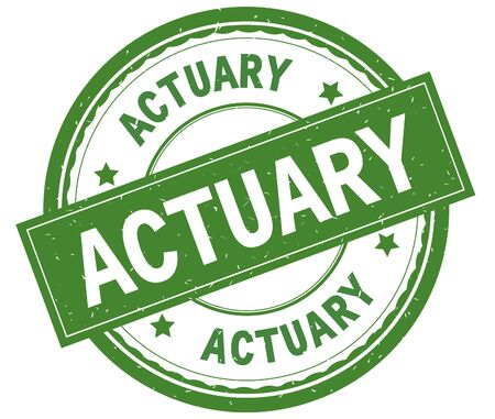 ACTUARY , written text on green round rubber vintage textured stamp. Stock Photo