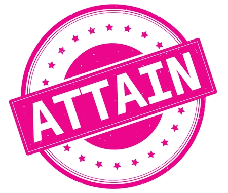 ATTAIN text, on round vintage rubber stamp sign with stars, magenta pink color. Stock Photo