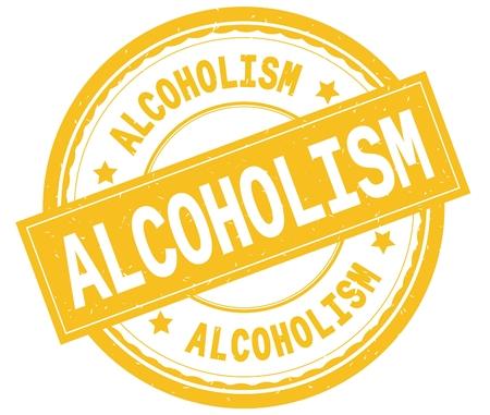 ALCOHOLISM , written text on yellow round rubber vintage textured stamp. Reklamní fotografie