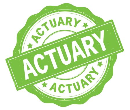 ACTUARY text, written on green, lacey border, round vintage textured badge stamp.