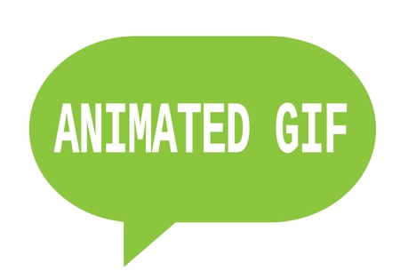 ANIMATED GIF text in green speech bubble simple sign with rounded corners.