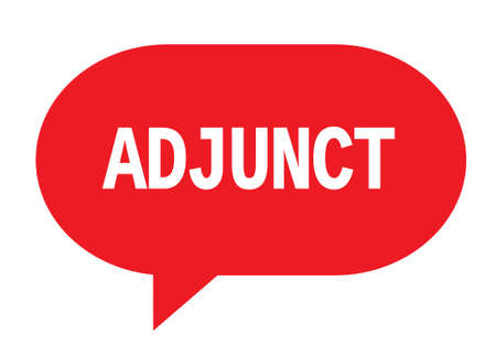 ADJUNCT text in red speech bubble simple sign with rounded corners.