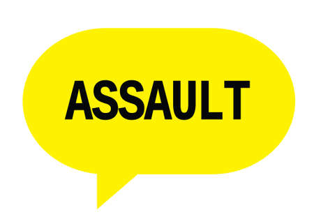ASSAULT text in yellow speech bubble simple sign with rounded corners. Stock Photo