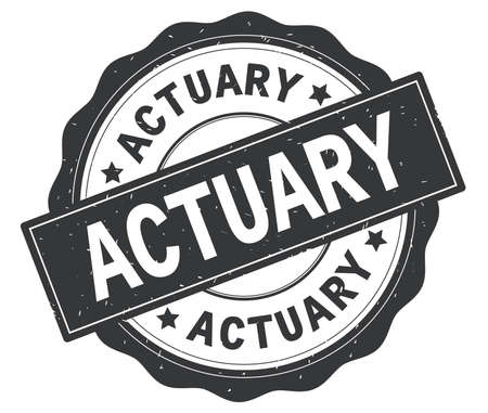 ACTUARY text, written on grey, lacey border, round vintage textured badge stamp. Stock Photo