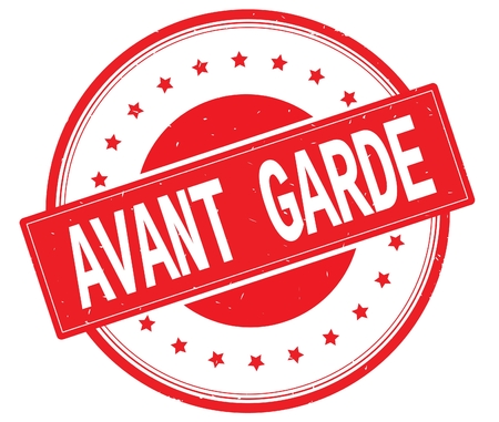 AVANT GARDE text, on round vintage rubber stamp sign with stars, red color.
