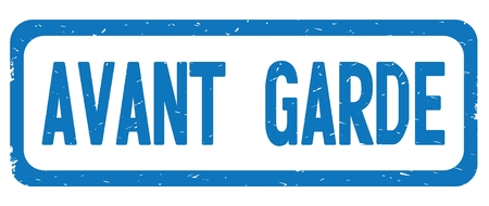 AVANT GARDE text, on blue border rectangle vintage textured stamp sign with round corners.