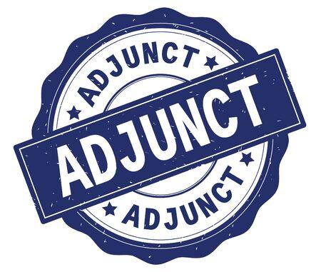 ADJUNCT text, written on blue, lacey border, round vintage textured badge stamp.