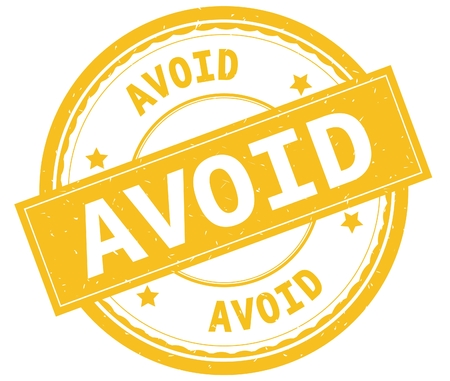 AVOID , written text on yellow round rubber vintage textured stamp.