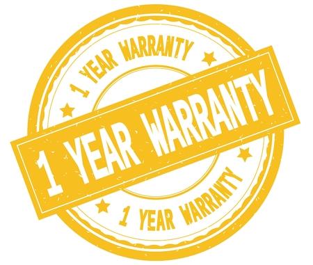 1 year warranty: 1 YEAR WARRANTY , written text on yellow round rubber vintage textured stamp.