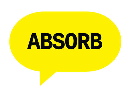absorb: ABSORB text in yellow speech bubble simple sign with rounded corners. Stock Photo