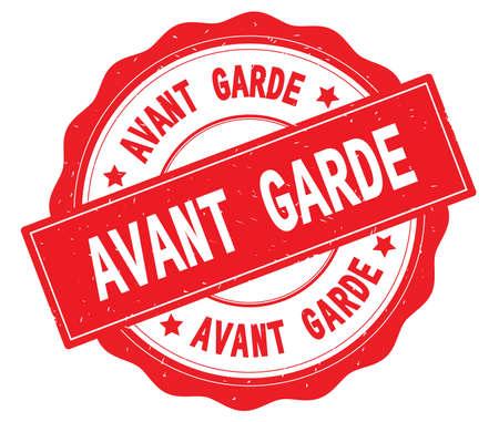 AVANT GARDE text, written on red, lacey border, round vintage textured badge stamp.