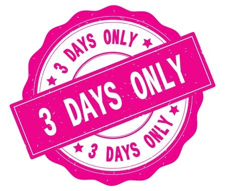 3 DAYS ONLY text, written on pink, lacey border, round vintage textured badge stamp. Stok Fotoğraf