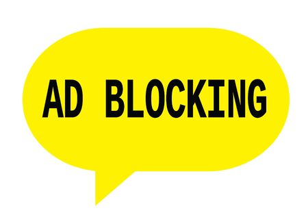 AD BLOCKING text in yellow speech bubble simple sign with rounded corners.