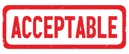 ACCEPTABLE text, on red border rectangle vintage textured stamp sign with round corners. Stock Photo