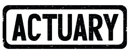 ACTUARY text, on black border rectangle vintage textured stamp sign with round corners.