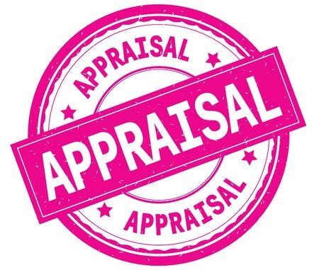 APPRAISAL , written text on pink round rubber vintage textured stamp. Stock Photo - 89037495