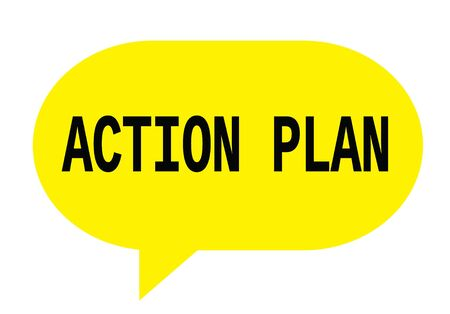 ACTION PLAN text in yellow speech bubble simple sign with rounded corners.