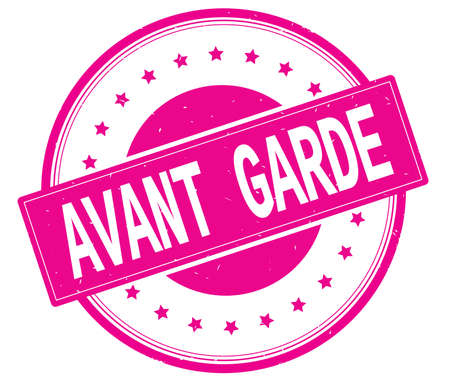 AVANT GARDE text, on round vintage rubber stamp sign with stars, magenta pink color.