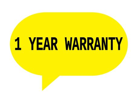 1 year warranty: 1 YEAR WARRANTY text in yellow speech bubble simple sign with rounded corners.