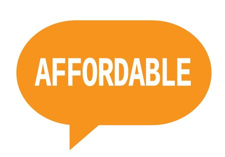 affordable: AFFORDABLE text in orange speech bubble simple sign with rounded corners. Stock Photo