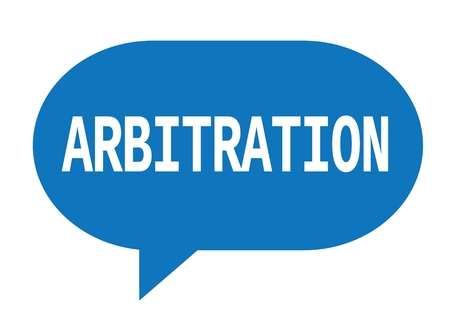 ARBITRATION text in blue speech bubble simple sign with rounded corners.