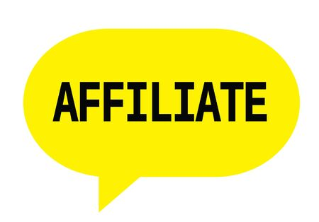 AFFILIATE text in yellow speech bubble simple sign with rounded corners.