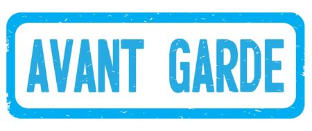 AVANT GARDE text, on cyan border rectangle vintage textured stamp sign with round corners.