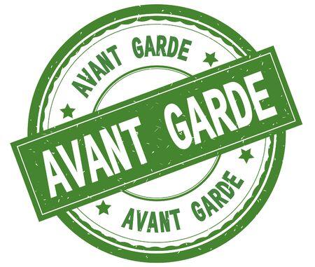 AVANT GARDE , written text on green round rubber vintage textured stamp. Stock Photo