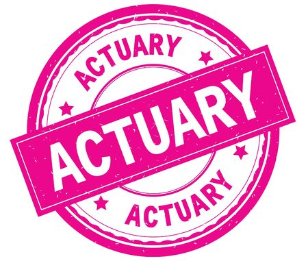 ACTUARY , written text on pink round rubber vintage textured stamp. Stock Photo