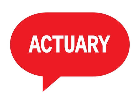 ACTUARY text in red speech bubble simple sign with rounded corners.