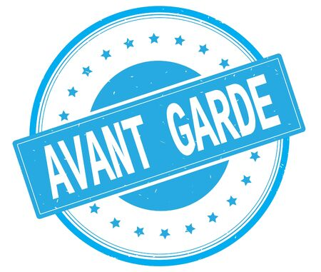 AVANT GARDE text, on round vintage rubber stamp sign with stars, cyan color.