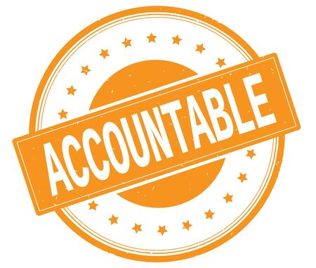 accountable: ACCOUNTABLE text, on round vintage rubber stamp sign with stars, orange color.