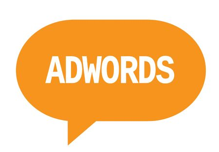 ADWORDS text in orange speech bubble simple sign with rounded corners. Stock Photo