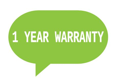 1 year warranty: 1 YEAR WARRANTY text in green speech bubble simple sign with rounded corners. Stock Photo