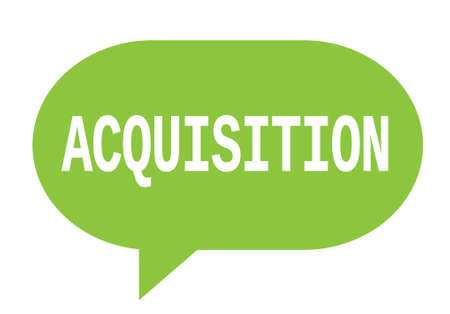 ACQUISITION text in green speech bubble simple sign with rounded corners.
