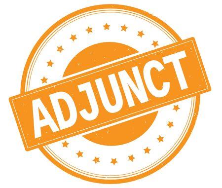 ADJUNCT text, on round vintage rubber stamp sign with stars, orange color.