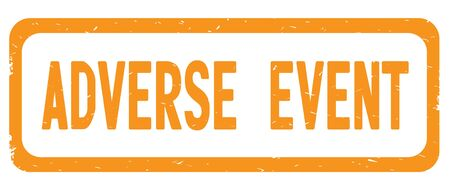 ADVERSE EVENT text, on orange border rectangle vintage textured stamp sign with round corners.