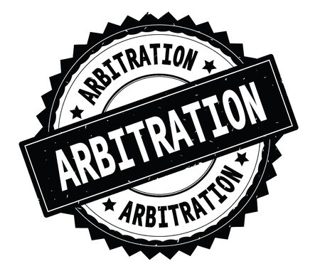 ARBITRATION black text round stamp, with zig zag border and vintage texture. Stock Photo