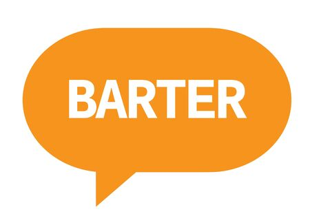 BARTER text in orange speech bubble simple sign with rounded corners. Stock Photo