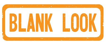 BLANK LOOK text, on orange border rectangle vintage textured stamp sign with round corners.