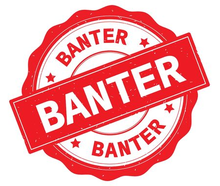 BANTER text, written on red, lacey border, round vintage textured badge stamp.
