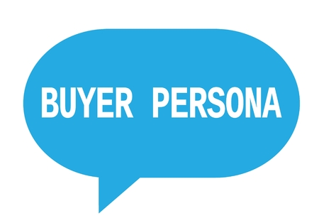 BUYER PERSONA text in cyan speech bubble simple sign with rounded corners. Stock Photo