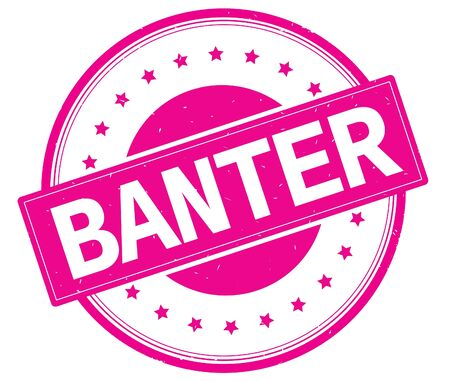BANTER text, on round vintage rubber stamp sign with stars, magenta pink color.